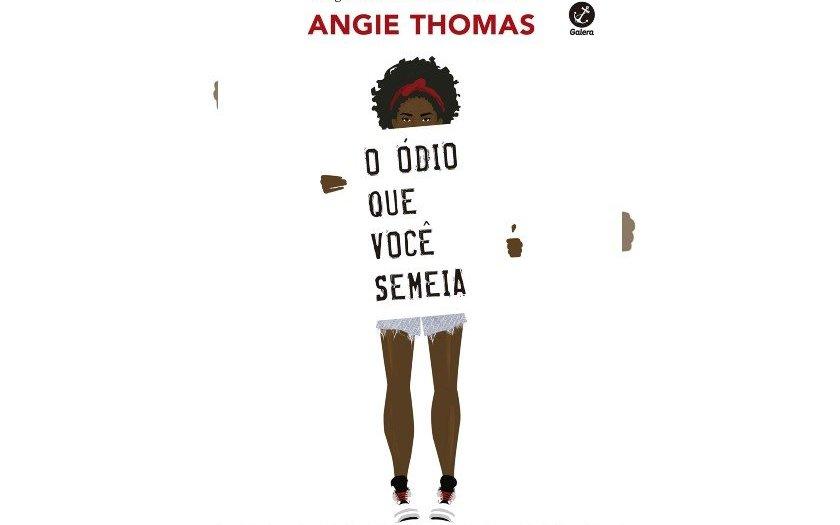 O Ódio Que Você Semeia, de Angie Thomas