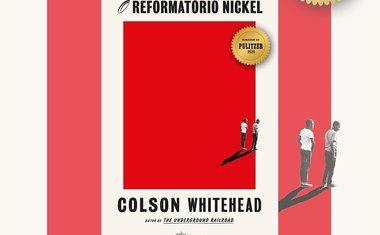 O Reformatório Nickel, Colson Whitehead