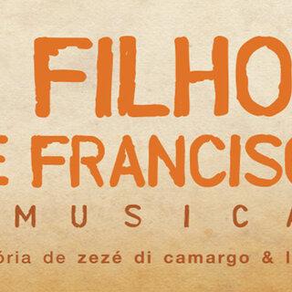 Teatro: 2 Filhos de Francisco - O Musical
