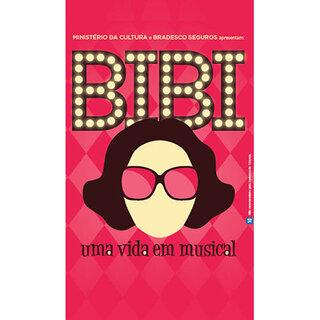Teatro: Bibi - Uma Vida em Musical