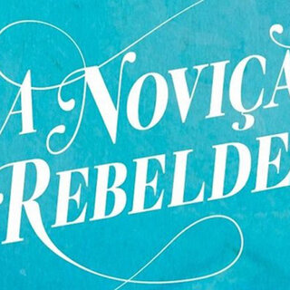 Teatro: A Noviça Rebelde