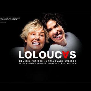 Teatro: Loloucas