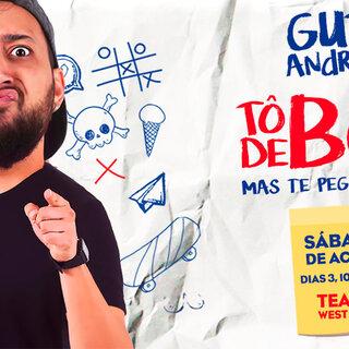 Teatro: Tô de Boa com Guto Andrade