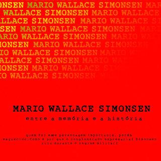 Cinema: Mário Wallace Simonsen - Entre a Memória e a História