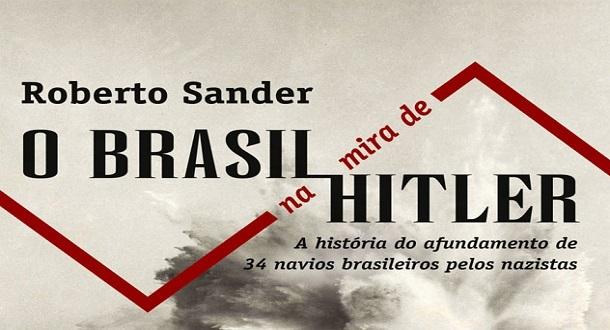 o brasil na mira de hitler