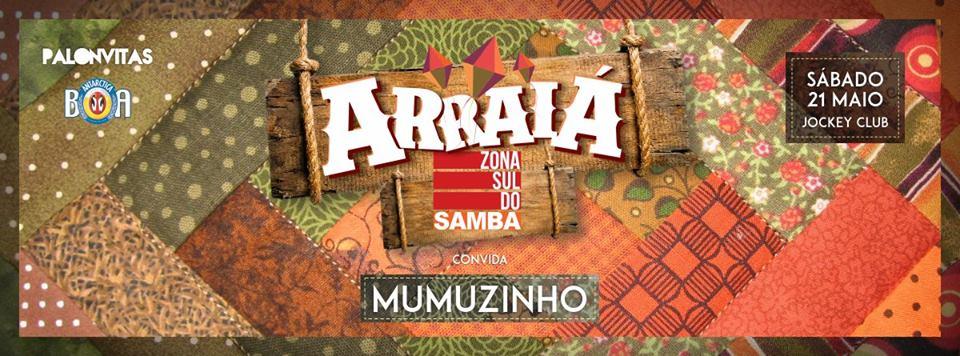 Na Cidade: Arraiá da Zona Sul do Samba